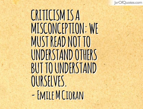 Misconception Quotes criticism is a misconception