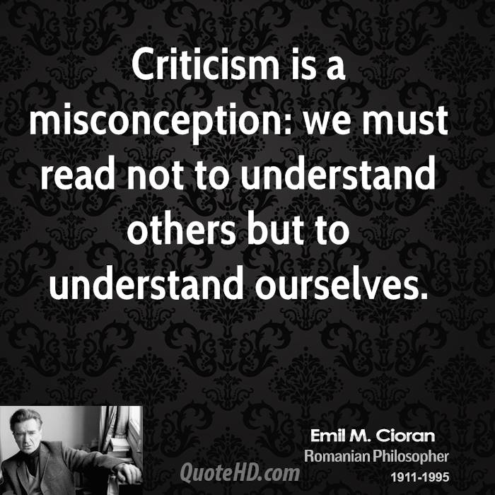 Misconception Quotes criticism is a misconception we must read not to understand