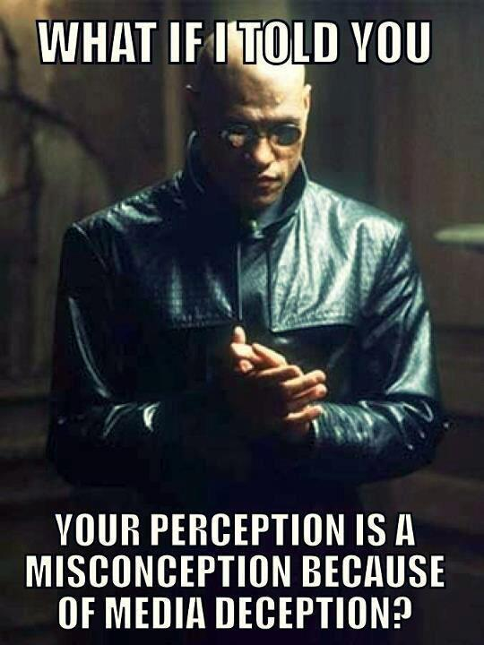 Misconception Sayings what if i told you your perception is a