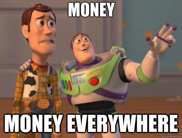 Money money everywhere Money Meme