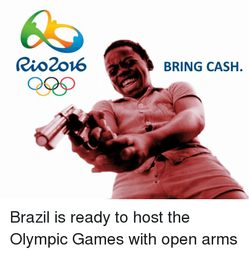 Olympics Meme brazil is ready to host the olympic games with open arms