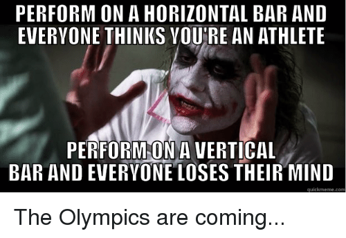 Perform on a horizontal bar and Olympics Meme