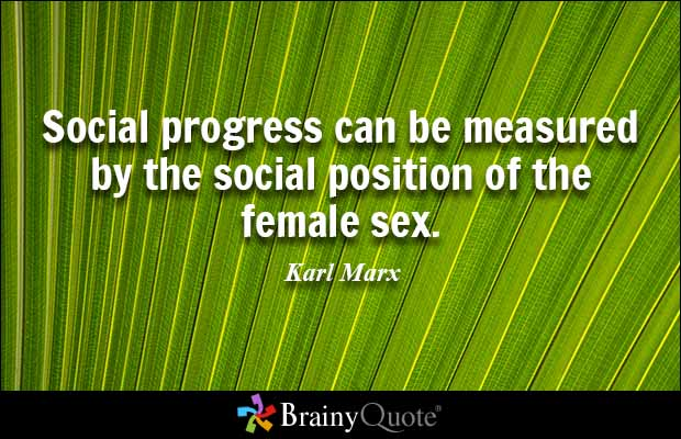 Position Sayings social progress can be measured by the social position of the