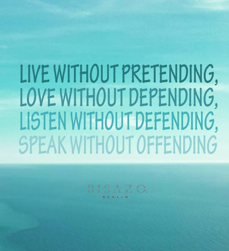 Pretending Quotes live without pretending love without