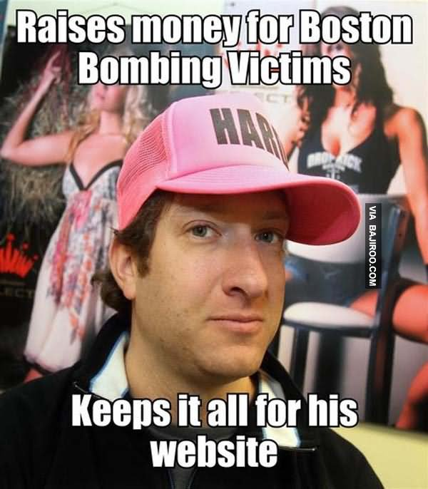 Raises money for boston bombing victims Money Meme