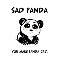 Sad panda you make panda cry Sad Meme