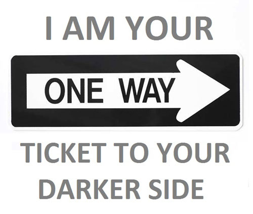 Sex sayings I'm your one way ticket to your darkest side