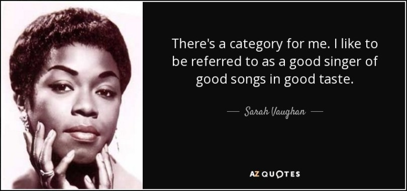 Singer Sayings there's a category for me i like