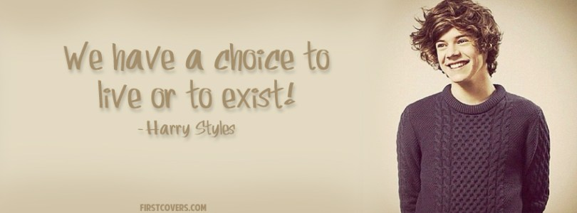 Singer Sayings we have a choice to live to