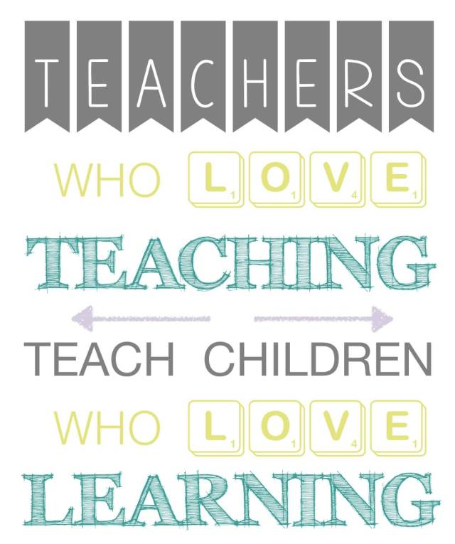 Teach Quotes teachers who love teaching teach children who love learning