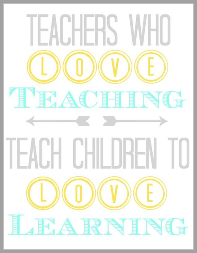 Teach Quotes teachers who teaching teach children to learning