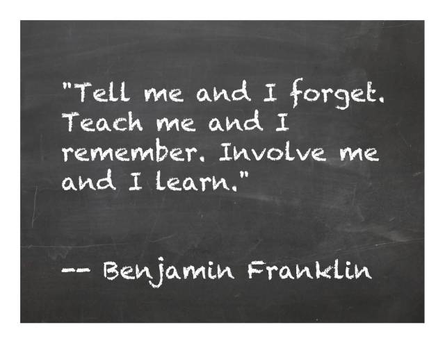 Teach Quotes tell me and i forget teach me and i remember