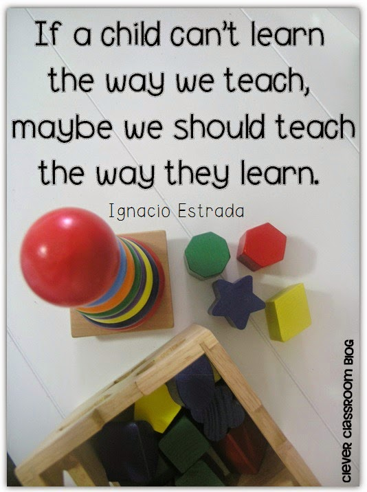 Teach Sayings if a child can't learn the way we teach maybe we should teach