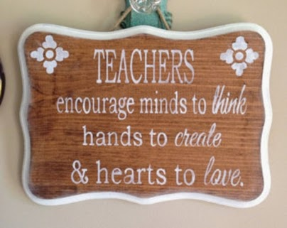 Teacher Quotes teachers encourage minds to think hands to create hearts to love