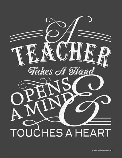 Teacher Sayings a teacher takes a hand opens a mind touches (2)