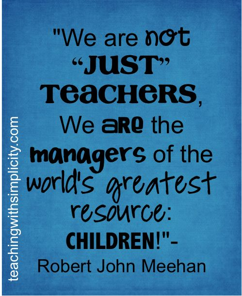 Teacher Sayings we are not just teachers we are the managers of the