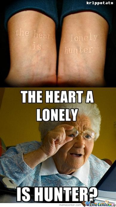 The Heart A Lonely Is Hunter Internet Meme