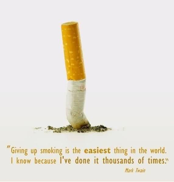 Time Quotes Giving up smoking is the easiest thing in the world Mark Twain