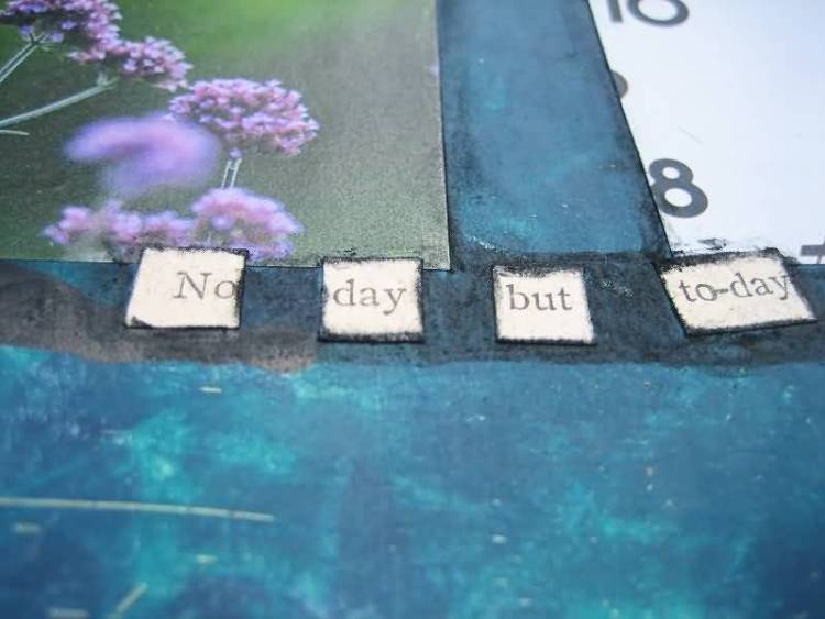 Time Sayings No day but today