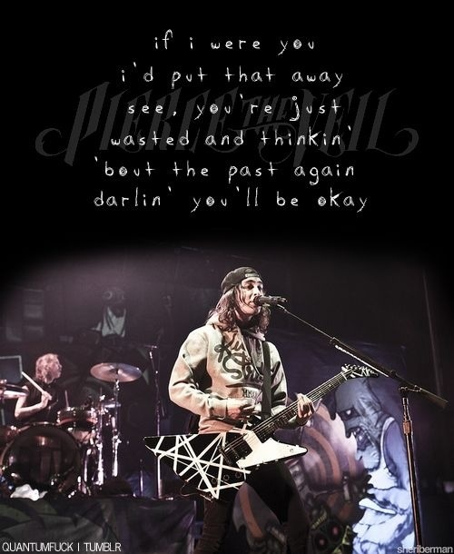 Vic Fuentes Quotes If i were you i'd put that away see you're just wasted