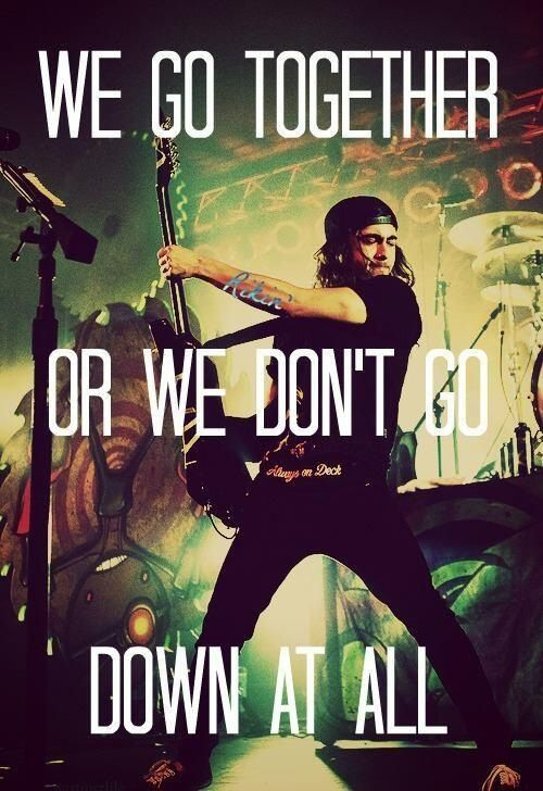 Vic Fuentes Quotes We go together or we don't go down at all