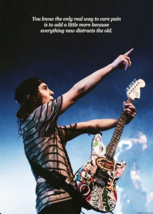 Vic Fuentes Quotes You know the only real way to cure pain is to add a little more
