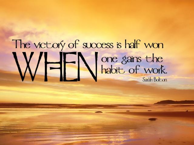 Victory Sayings the victory of success is half won when