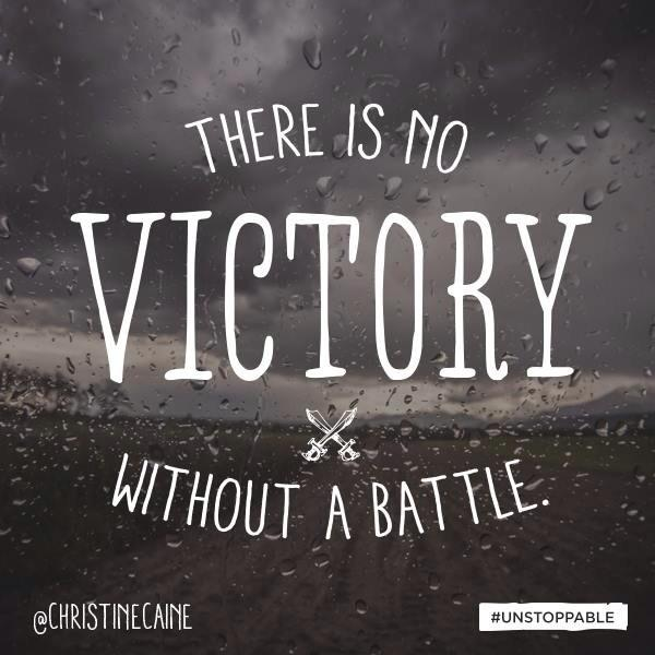 Victory Sayings there is no victory without a battle