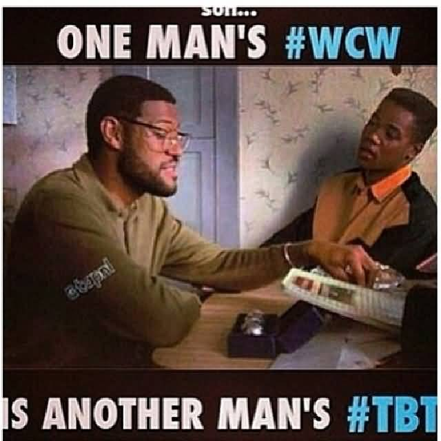 Wcw Quotes One man's #WCW is another man's #TBT