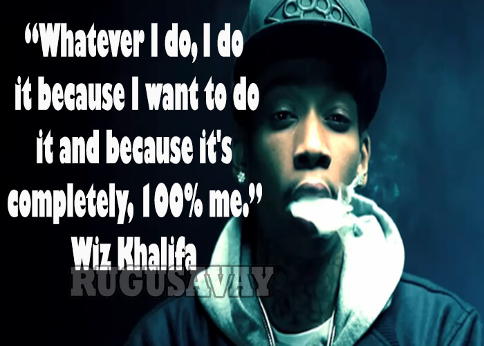 Wiz Khalifa Quotes whatever do i do it because i want to do