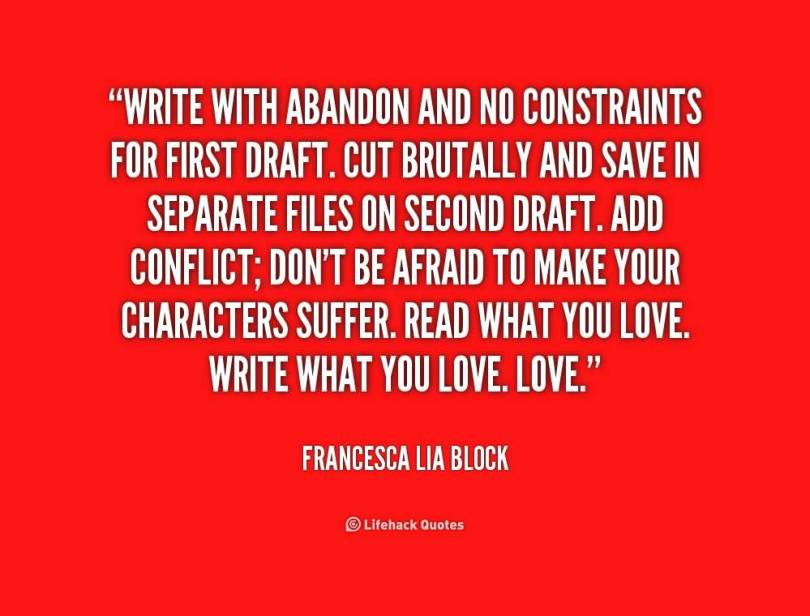 abandonment quotes write with abandon and no constraints for first
