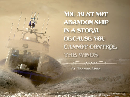 abandonment sayings you must not abandon ship in a