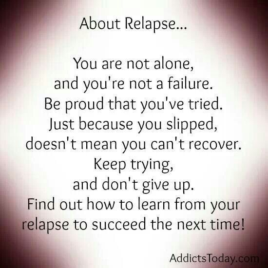 addiction Quotes about relapse you are not alone