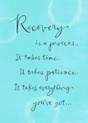 addiction Quotes recovery is a process it takes time