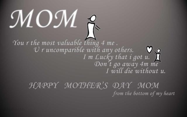 day sayings mom you r the most valuable thing 4 me