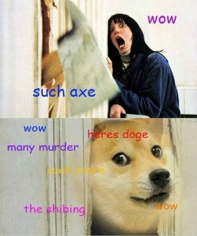 doge meme wow such axe wow many murder hers doge