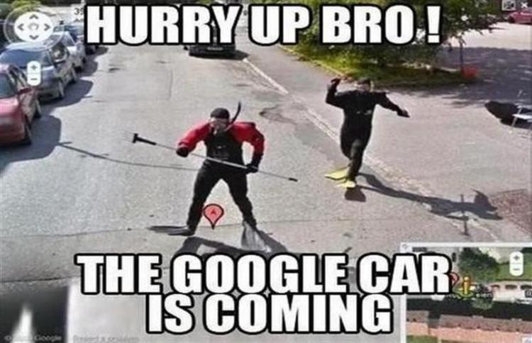 Car Meme hurry up bro the google car is coming