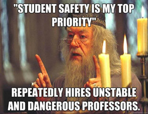 Cool Meme Student safety is my top priority repeatedly hires unstable