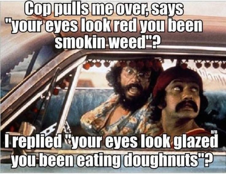 Cop Meme Cop pulls me over says your eyes look red