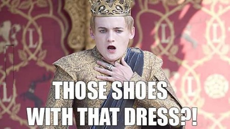 Dress Meme Those shoes with that dress