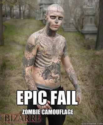 Epic fail zombie camouflage Meme