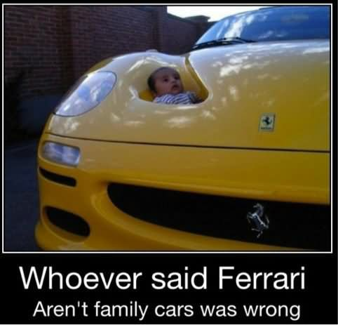 Family Meme Whoever said Ferrari aren't family