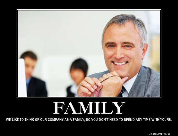 Family we like to think of our company as a Family Meme