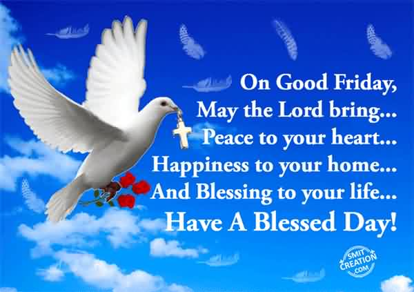 Have A Blessed Day Happy Good Friday Quotes Wishes