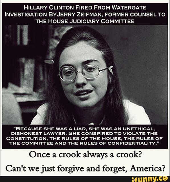 Hillary Clinton fired from watergate investigation by Hillary Clinton Meme