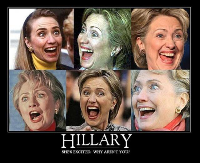 Hillary she's excited why aren't you Funny Hillary Clinton Meme