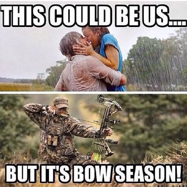 Hunting Meme This could be us but its bow