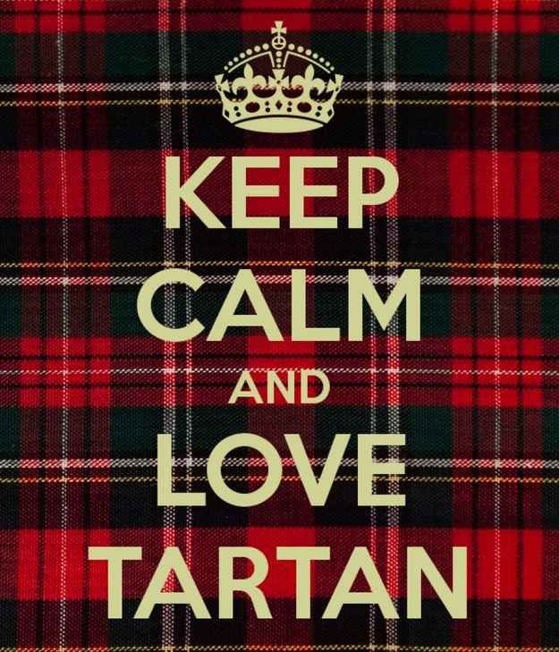 Keep Calm And Love Tartan Day Images