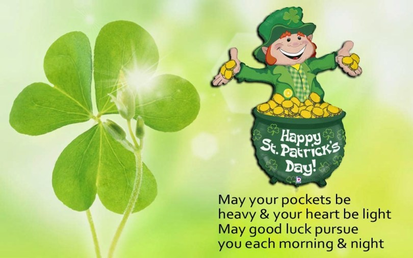 May Good Luck Pursue St. Patrick's Day Quotes