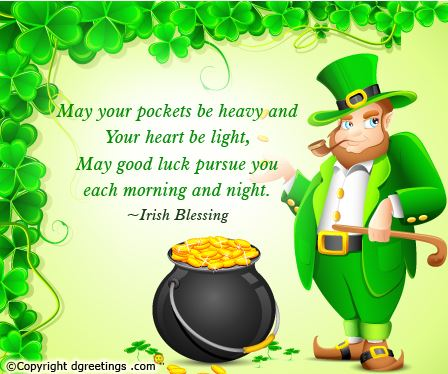 May Good Luck Pursue You Each Morning And Night Irish Blessing
